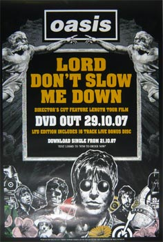 Oasis: Original Memorabilia - Lord Don't Slow Me Down DVD Promo Poster