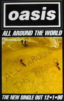 Oasis: Original Memorabilia - All Around The World Single Promo Poster