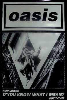 Oasis: Original Memorabilia - D'you Know What I Mean Promo Poster