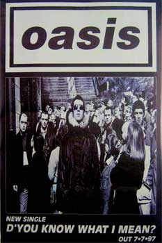 Oasis: Original Memorabilia - D' You Know What I Mean? Single Promo Poster